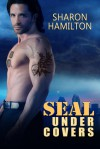 SEAL Under Covers - Sharon  Hamilton