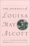 The Journals Of Louisa May Alcott - Louisa May Alcott, Joel Myerson