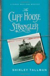 The Cliff House Strangler - Shirley Tallman
