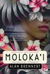 Moloka'i (Edition Reprint) by Alan Brennert [Paperback(2004??] - Alan Brennert