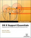 Apple Pro Training Series: OS X Mountain Lion Support Essentials: Supporting and Troubleshooting OS X Mountain Lion - Kevin M. White, Gordon Davisson