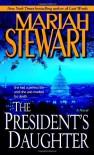 The President's Daughter - Mariah Stewart