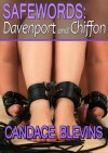 Safewords Davenport and Chiffon - Candace Blevins