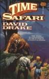 Time Safari - David Drake