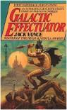 Galactic Effectuator - Jack Vance