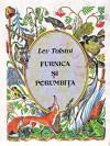 Furnica şi porumbiţa - Leo Tolstoy