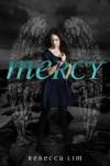 Mercy  - Rebecca Lim