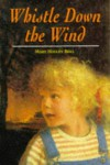 Whistle Down the Wind (Hodder Summer Reading) - Mary Hayley Bell
