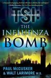 The Influenza Bomb - Paul McCusker, Walt Larimore
