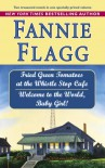 Fried Green Tomatoes at the Whistle Stop Cafe /Welcome to the World, Baby Girl! - Fannie Flagg