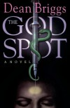 The God Spot - Dean Briggs