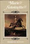 Marie Antoinette - Desmond Seward