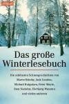 Das große Winterlesebuch - Holger Wolandt, Various Authors