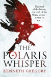 The Polaris Whisper - Kenneth  Gregory