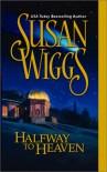 Halfway to Heaven - Susan Wiggs