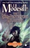 The Lord-Protector's Daughter  - L.E. Modesitt Jr.