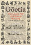 The Goetia: The Lesser Key of Solomon the King: Lemegeton - Clavicula Salomonis Regis, Book 1 - S. Liddell MacGregor Mathers, Aleister Crowley, Hymenaeus Beta