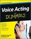 Voice Acting for Dummies - David Ciccarelli, Stephanie Ciccarelli