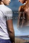 Grigio 18% - Anne Tenino, Cornelia Grey