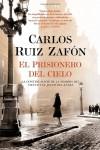 El Prisionero del Cielo (Vintage Espanol) (Spanish Edition) - Carlos Ruiz Zafon