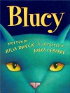 Blucy: The Blue Cat - Julia Dweck, Erika LeBarre