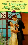 The Unflappable Miss Fairchild (Zebra Regency Romance) - Regina Scott