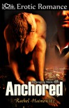 Anchored (Belonging, #1) - Rachel Haimowitz