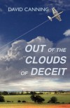 Out of the Clouds of Deceit - David Canning