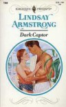 Dark Captor (Harlequin Presents, No 1569) - Lindsay Armstrong