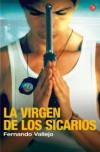 La Virgen de los Sicarios - Fernando Vallejo