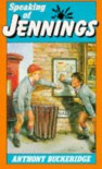Speaking of Jennings - Anthony Buckeridge