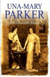 The Granville Sisters - Una-Mary Parker