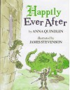 Happily Ever After - Anna Quindlen, James Stevenson