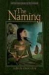 The Naming (Pellinor, #1) - Alison Croggon