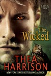 The Wicked (The Elder Races, #5.5) - Thea Harrison