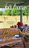 Promise Me Texas - Jodi Thomas