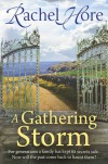 A Gathering Storm - Rachel Hore
