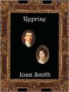 Reprise - Joan Smith