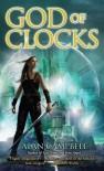 God of Clocks - Alan Campbell