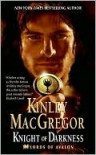 Knight of Darkness - Kinley MacGregor