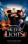 Die Hüter des Lichts - Stacia Deutsch, William Joyce