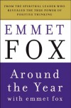 Around the Year with Emmet Fox: A Book of Daily Readings - Emmet Fox