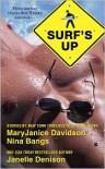 Surf's Up - MaryJanice Davidson,  Janelle Denison,  Nina Bangs