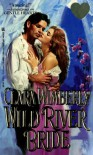 Wild River Bride - Clara Wimberly