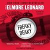 Freaky Deaky (Audio) - Elmore Leonard, Frank Muller