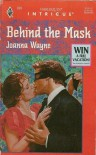 Behind the mask - Joanna Wayne