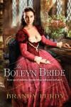 The Boleyn Bride - Brandy Purdy
