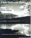 I Have Lived in the Shadows: Poems and Prose to Celebrate the Centenary of Hardy's Wessex Poems - Thomas Hardy