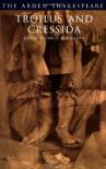 Troilus and Cressida (Arden Shakespeare: Third Series) - David Bevington, William Shakespeare