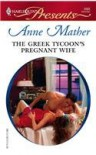 The Greek Tycoon's Pregnant Wife (Greek Tycoons #2685) - Anne Mather